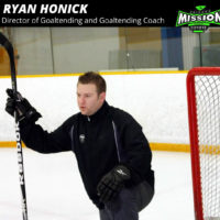 Mission name Ryan Honick as Director of Goaltending